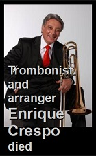 2021-01-05 Trombonist and arranger Enrique Crespo died - clicca qui