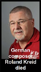 2019-06-24 German composer Roland Kreid died - clicca qui
